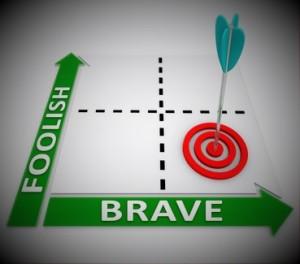 Brave Vs Foolish Words Matrix Courageous or Risky Choice